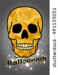 poster for halloween. golden... | Shutterstock . vector #491155051