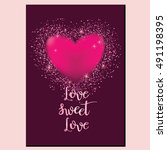 love sweet love   for the... | Shutterstock .eps vector #491198395