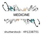 illustration of medical devices.... | Shutterstock .eps vector #491238751