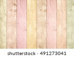 painted pastel wood background... | Shutterstock . vector #491273041