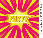 party  colorful speech bubble... | Shutterstock .eps vector #491282149