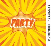 party  colorful speech bubble... | Shutterstock .eps vector #491282161