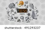 organic food. fresh fruits  | Shutterstock . vector #491293237