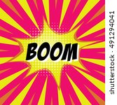 boom  colorful speech bubble... | Shutterstock .eps vector #491294041