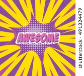 awesome  colorful speech bubble ... | Shutterstock .eps vector #491324479
