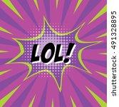 lol   colorful speech bubble... | Shutterstock .eps vector #491328895