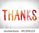 "the word ""thanks"" written in... 