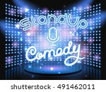 stand up comedy neon lettering. ... | Shutterstock .eps vector #491462011