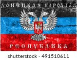 the flag of donetsk republic  a ... | Shutterstock . vector #491510611