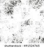 distressed overlay texture of... | Shutterstock .eps vector #491524765