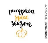 fall handwritten brush... | Shutterstock .eps vector #491643979