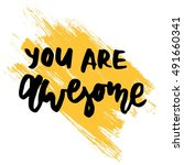 you are awesome..modern... | Shutterstock .eps vector #491660341