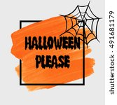 halloween please sign text over ... | Shutterstock .eps vector #491681179