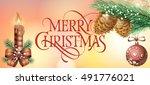 merry christmas lettering ... | Shutterstock .eps vector #491776021