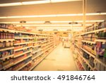 blurred image of supermarket... | Shutterstock . vector #491846764