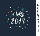 hello 2017 hand written modern... | Shutterstock .eps vector #492056359