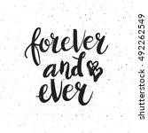 hand drawn phrase forever and... | Shutterstock .eps vector #492262549