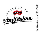 welcome to amsterdam hand... | Shutterstock .eps vector #492313891