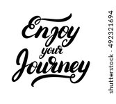 enjoy your journey hand written ... | Shutterstock .eps vector #492321694