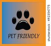 pet friendly vector | Shutterstock .eps vector #492354775