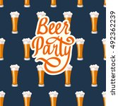 seamless background with beer... | Shutterstock .eps vector #492362239