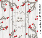 christmas background in rustic... | Shutterstock .eps vector #492373735