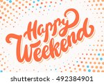 happy weekend banner. | Shutterstock .eps vector #492384901