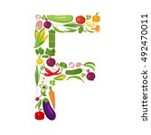 f letter from vegetables. | Shutterstock . vector #492470011