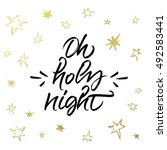 oh holy night christmas... | Shutterstock .eps vector #492583441