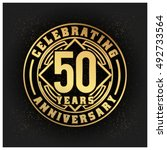fifty years anniversary... | Shutterstock .eps vector #492733564