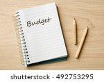 budget on notebook on desk   Shutterstock . vector #492753295