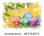 background for christmas... | Shutterstock .eps vector #492764071