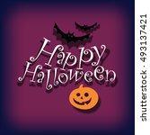 happy halloween poster  card... | Shutterstock .eps vector #493137421