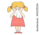 girl sneezes. allergies  crying ... | Shutterstock .eps vector #493195234