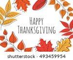 hand drawn happy thanksgiving... | Shutterstock .eps vector #493459954