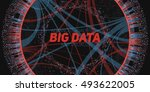 big data visualization.... | Shutterstock .eps vector #493622005