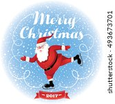 funny santa. christmas greeting ... | Shutterstock .eps vector #493673701