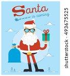 santa is coming character... | Shutterstock .eps vector #493675525