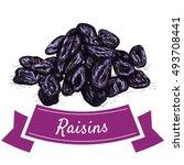 raisins colorful illustration.... | Shutterstock .eps vector #493708441