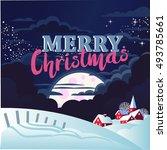 merry christmas card... | Shutterstock .eps vector #493785661
