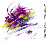 abstract picture painted colors....   Shutterstock . vector #493832269