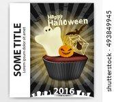 cupcake with ghosts. halloween. ... | Shutterstock .eps vector #493849945