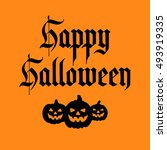 happy halloween background.... | Shutterstock .eps vector #493919335