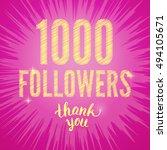 vector thank you 1000 followers ... | Shutterstock .eps vector #494105671