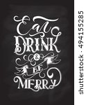 eat  drink and be merry... | Shutterstock .eps vector #494155285