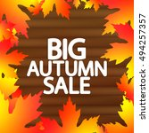 big autumn sale  maple leaves ... | Shutterstock .eps vector #494257357