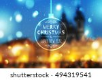 merry christmas and happy new... | Shutterstock .eps vector #494319541