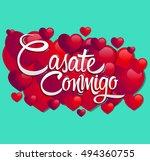 casate conmigo   marry me... | Shutterstock .eps vector #494360755
