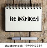 be inspired   be inspired word...   Shutterstock . vector #494441359
