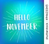 hello november. inspirational... | Shutterstock .eps vector #494623345